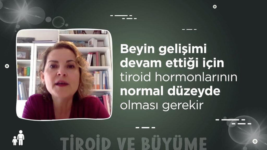 Tiroid hormonu ve büyüme - Prof. Dr. Olcay Evliyaoğlu